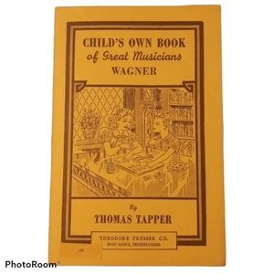 Vintage Child's Own Book Of Great Musicians Wagner